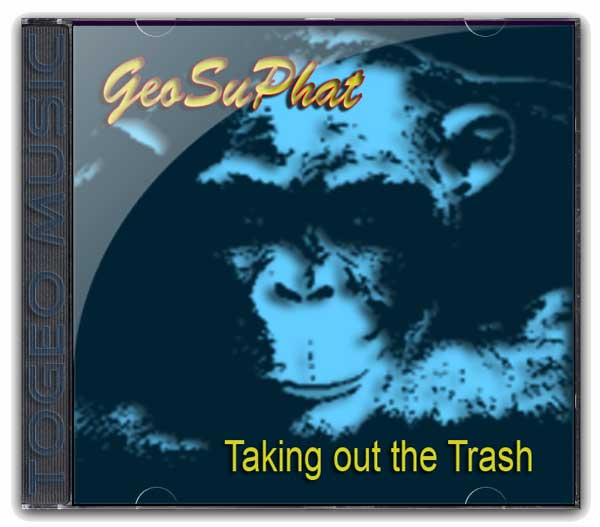 GeoSuPhat - Taking Out The Trash cd cover art