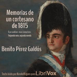 memorias_cortesano_1815_b_perez_galdos_1904.jpg