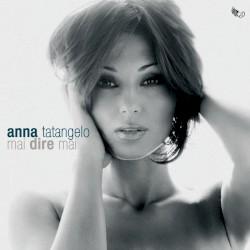 Anna Tatangelo - Sei come me