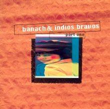 Indios Bravos - No No No No