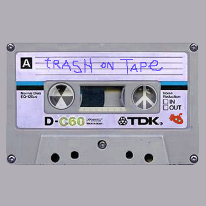 Toxic Chicken  – Trash On Tape