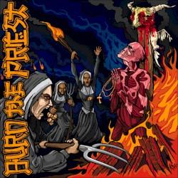 Burn the Priest - Resurrection #9