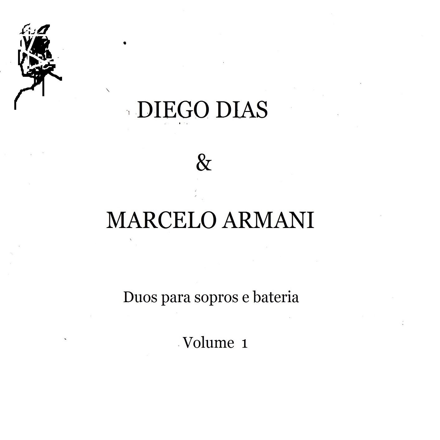 MSCD045 - Diego Dias & Marcelo Armani - Duo para Sopros e Bateria [Volume 1]