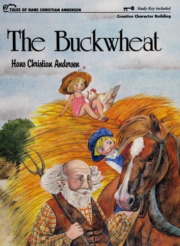 Cover of: The buckwheat (Tales of Hans Christian Andersen) | Hans Christian Andersen