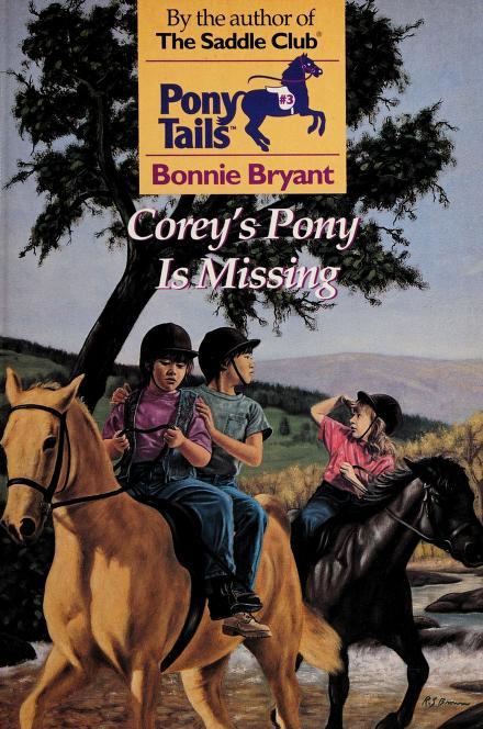 Corey's pony is missing by Bonnie Bryant