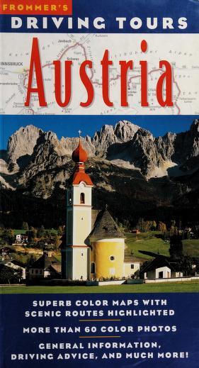 Cover of: Driving tours Austria   Adi Kraus