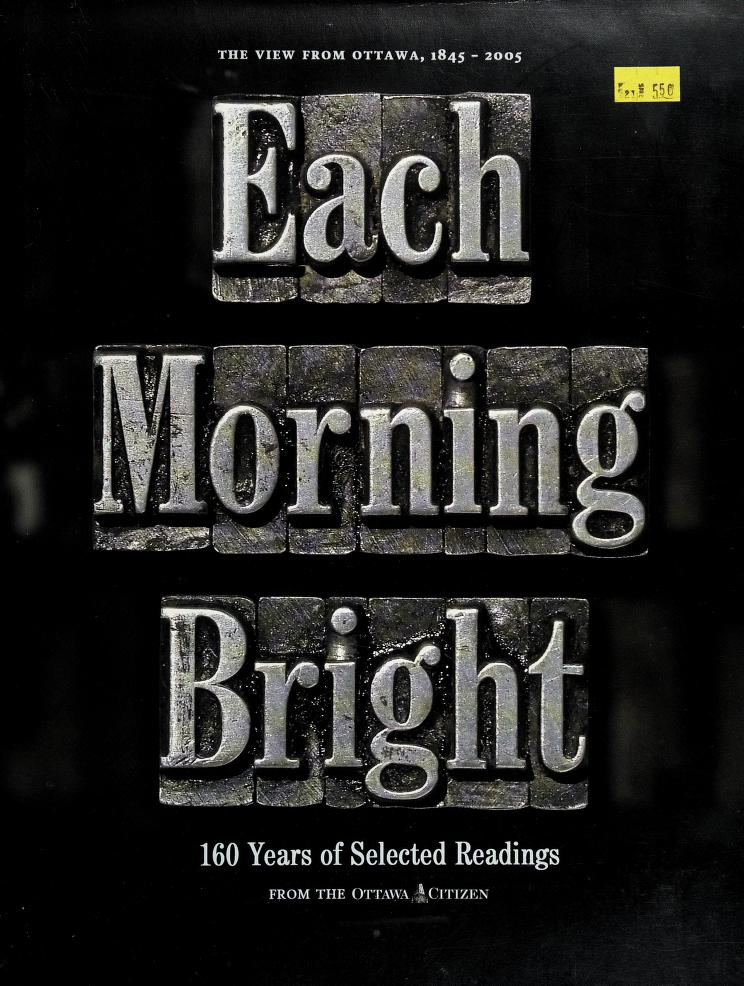 Each morning bright by Doug Fischer, editor ; Ralph Willsey, editor/designer.