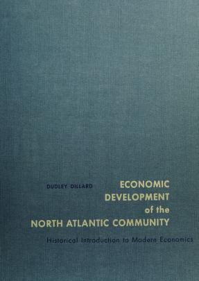 Cover of: Economic development of the North Atlantic community | Dudley D. Dillard
