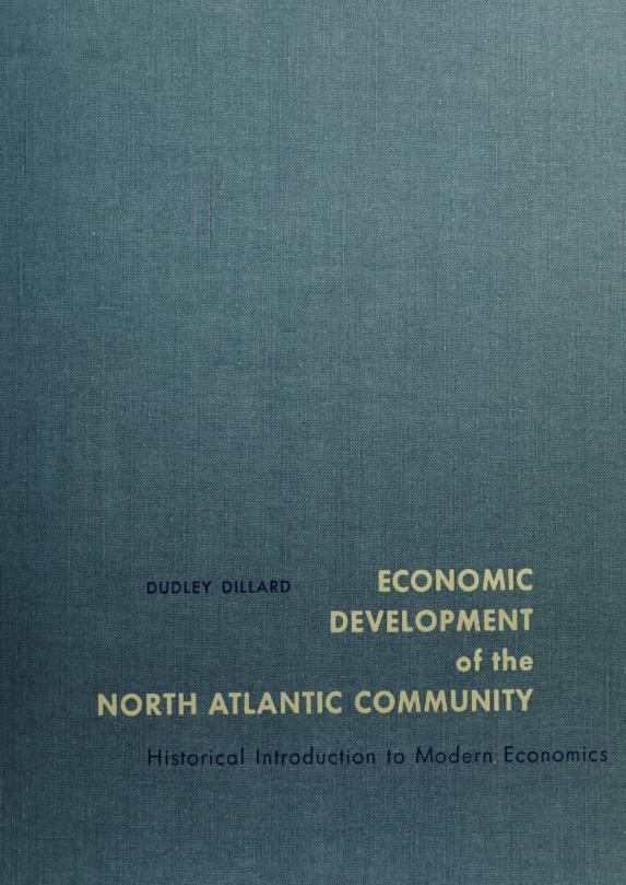 Economic development of the North Atlantic community by Dudley D. Dillard