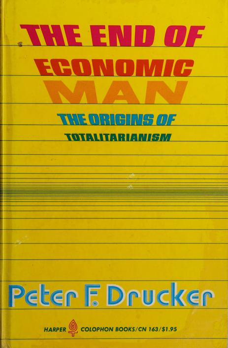 The end of economic man by Peter F. Drucker