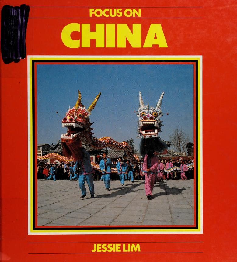 Focus on China (Focus on) by Jessie Lim
