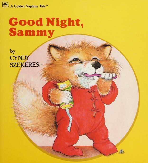 Good Night, Sammy by Cyndy Szekeres