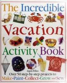 Cover of: Incredible Vacation Activity Book | Angela Wilkes