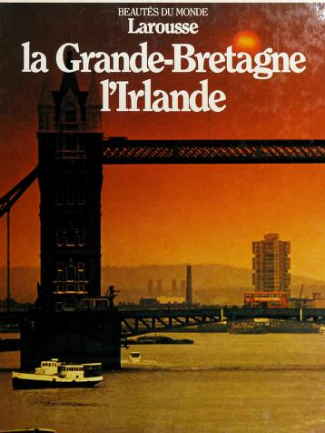 Cover of: La Grande-Bretagne, l'Irlande | James G. Clarke