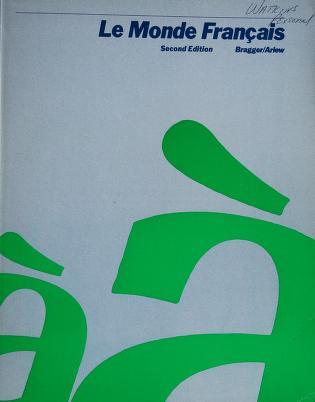 Cover of: Le monde français | Jeannette D. Bragger