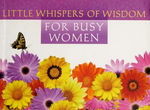 Little whispers of wisdom for busy women by Barbour Publishing
