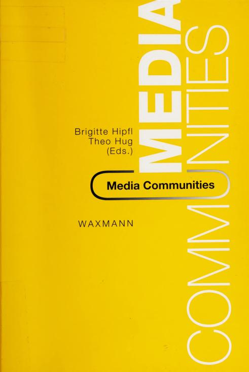 Media communities by Brigitte Hipfl, Theo Hug