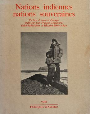 Cover of: Nations indiennes, nations souveraines | Jean François Graugnard