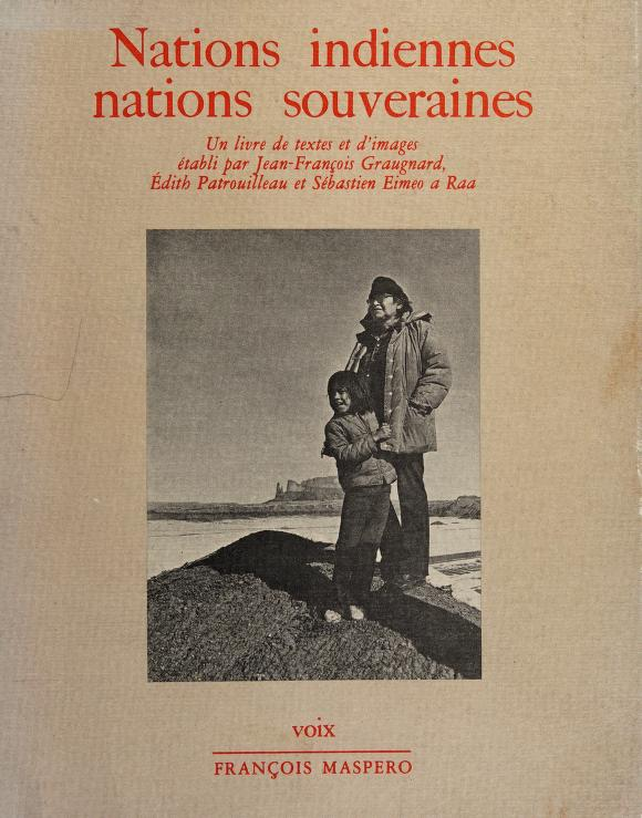 Nations indiennes, nations souveraines by Jean François Graugnard