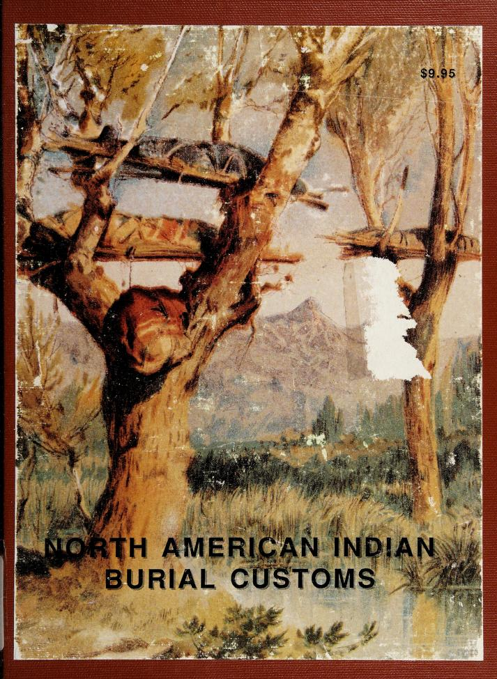 North American Indian Burial Customs by H. C. Yarrow, V. Lamonte Smith