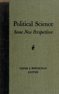 Cover of: Political science: some new perspectives   Clyde J. Wingfield