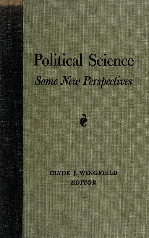 Political science: some new perspectives by Clyde J. Wingfield