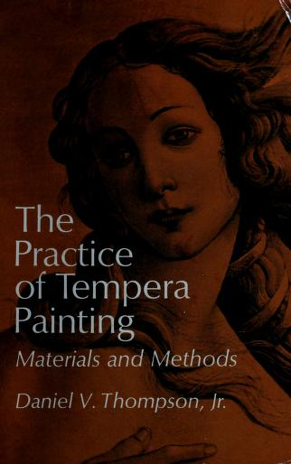 The practice of tempera painting by Daniel Varney Thompson