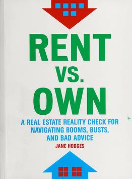 Cover of: Rent vs. own | Jane Hodges