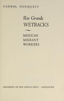 Cover of: Rio Grande wetbacks | Carrol Norquest
