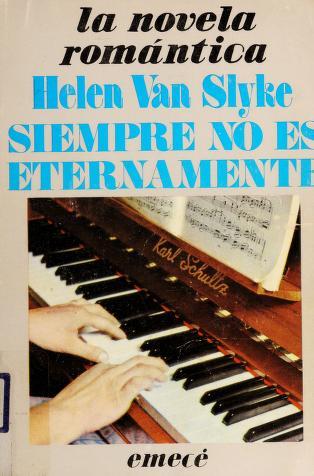 Cover of: Siempre No Es Eternamente | Helen Van Slyke