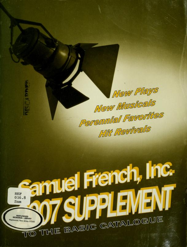 Supplement to the basic catalogue of plays and musicals by Samuel French, Inc