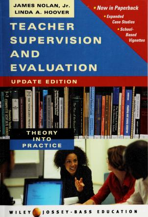 Cover of: Teacher supervision and evaluation | James F. Nolan