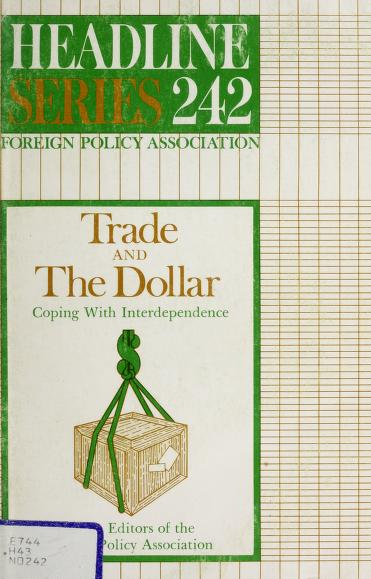 Trade and the dollar : coping with interdependence by