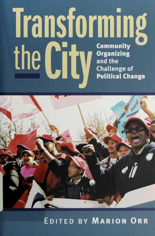 Transforming the city by edited by Marion Orr.
