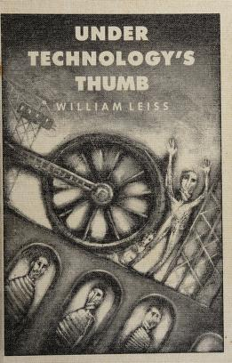 Cover of: Under technology's thumb | William Leiss