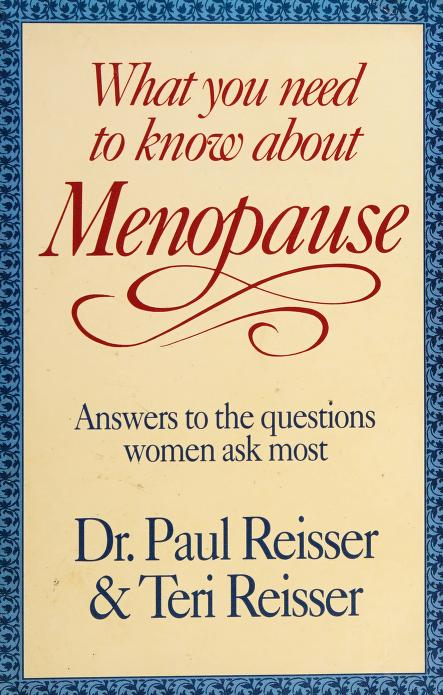 What you need to know about menopause by Paul C. Reisser