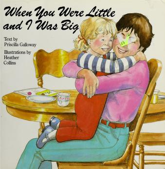 Cover of: When You Were Little and I Was Big |