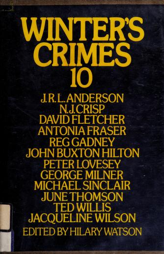 Winter's Crimes (No. 10) by Hilary Watson